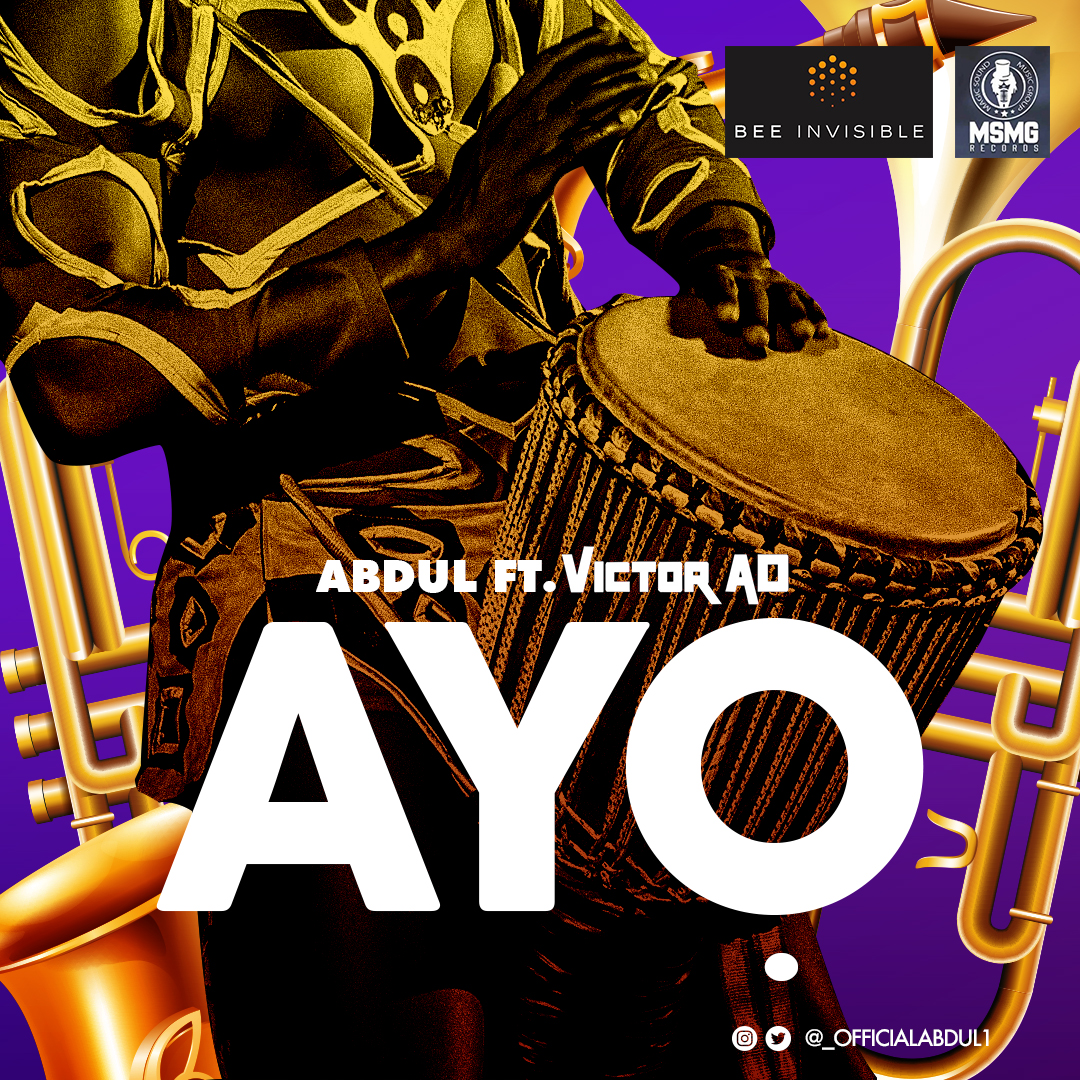 VIDEO + AUDIO: Abdul Ft. Victor AD – Ayo