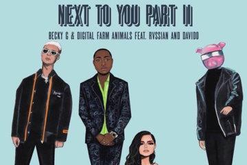 Becky G & Digital Farm Animals ft. Davido & Rvssian - Next To You (Part 2)