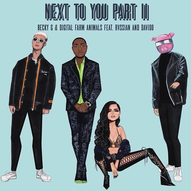 Becky G & Digital Farm Animals ft. Davido & Rvssian - Next To You (Part 2)