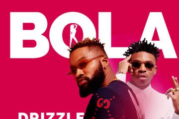 VIDEO: Drizzle ft. Mayorkun – Bola