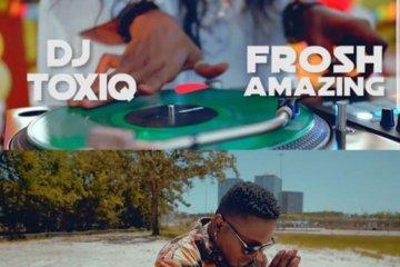 VIDEO: DJ Toxiq ft. Frosh  – Sope