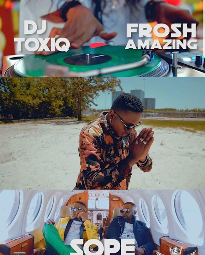 VIDEO: DJ Toxiq ft. Frosh – Sope