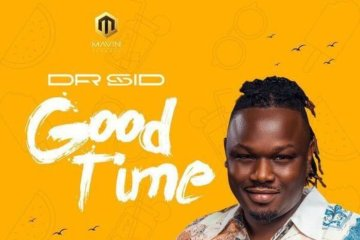 Dr SID - Good Time (Prod. Ozedikus)