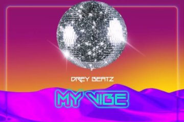 Drey Beatz - My Vibe
