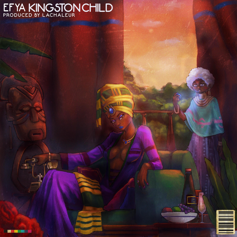 Efya - Kingston Child