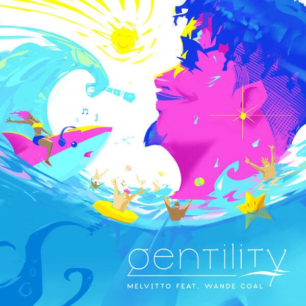 Melvitto ft. Wande Coal - Gentility