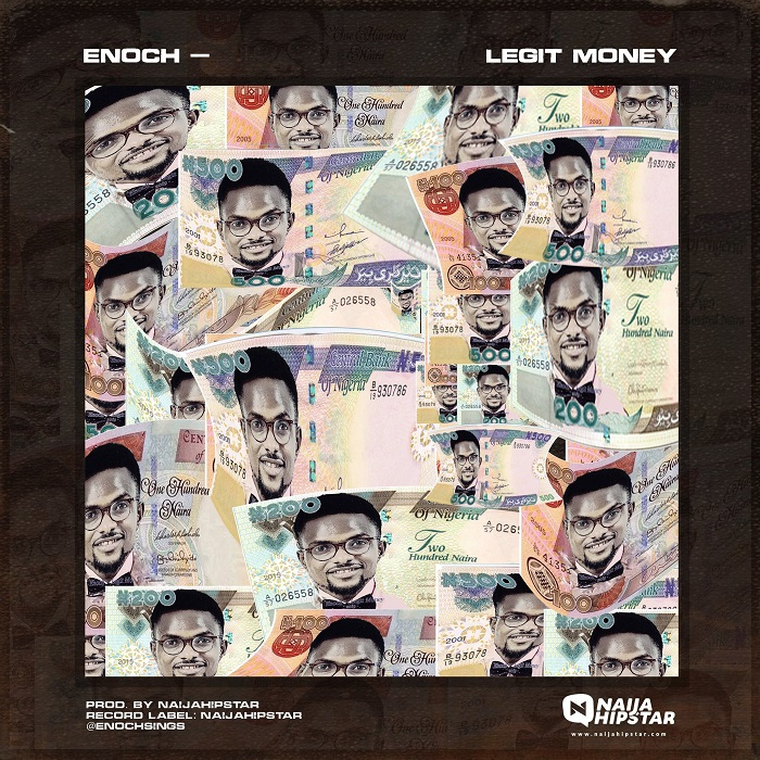 Enoch – Legit Money