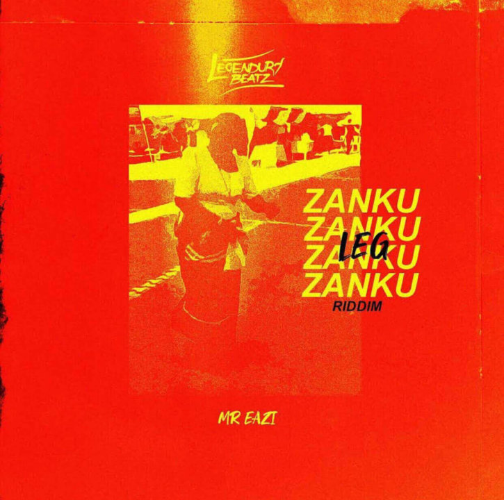 Legendury Beatz X Mr Eazi X Mr Real - Zanku Leg Riddim