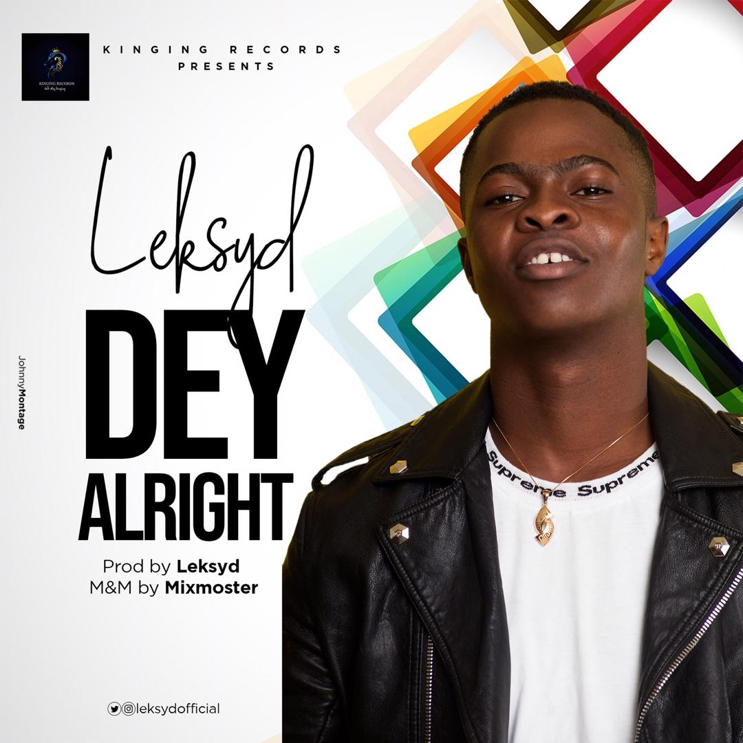 Leksyd – Dey Alright