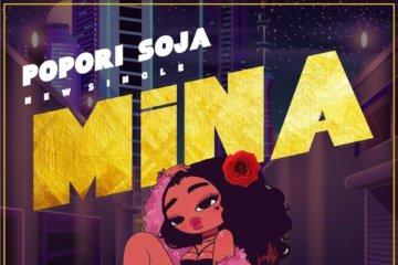 Popori Soja – Mina (Prod. by Blaq Jerzee)