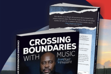 "Big A Entertainment Launches Book: ""Crossing Boundaries With Music: From Past to Present"""