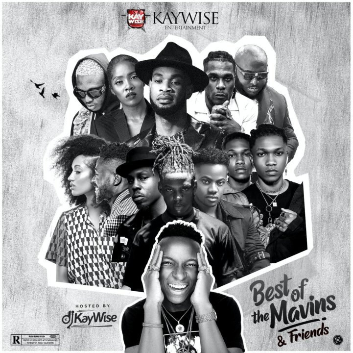 DJ Kaywise – Best Of The Mavins & Friends (Mixtape)