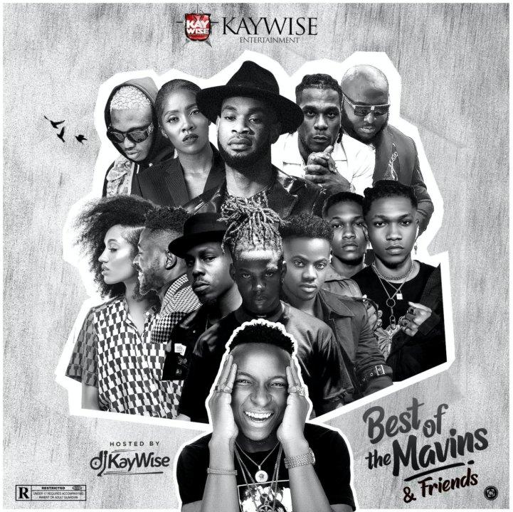 DJ Kaywise - Best Of The Mavins & Friends (Mixtape)
