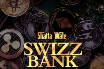 Shatta Wale – Swizz Bank