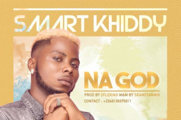 Smart Khiddy – Na God