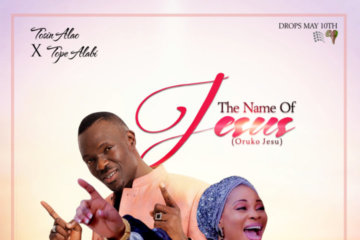 Tosin Alao Ft. Tope Alabi - The Name of Jesus (Oruko Jesu)