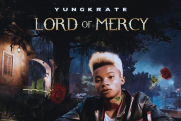 Yungkrate – Lord Of Mercy