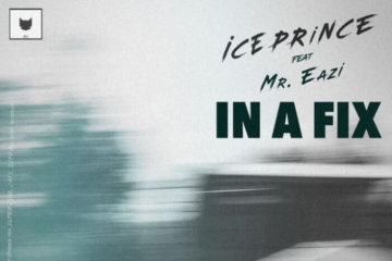 Ice Prince - In A Fix ft. Mr Eazi