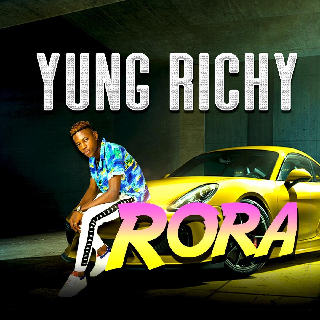 Yung Richy – Rora