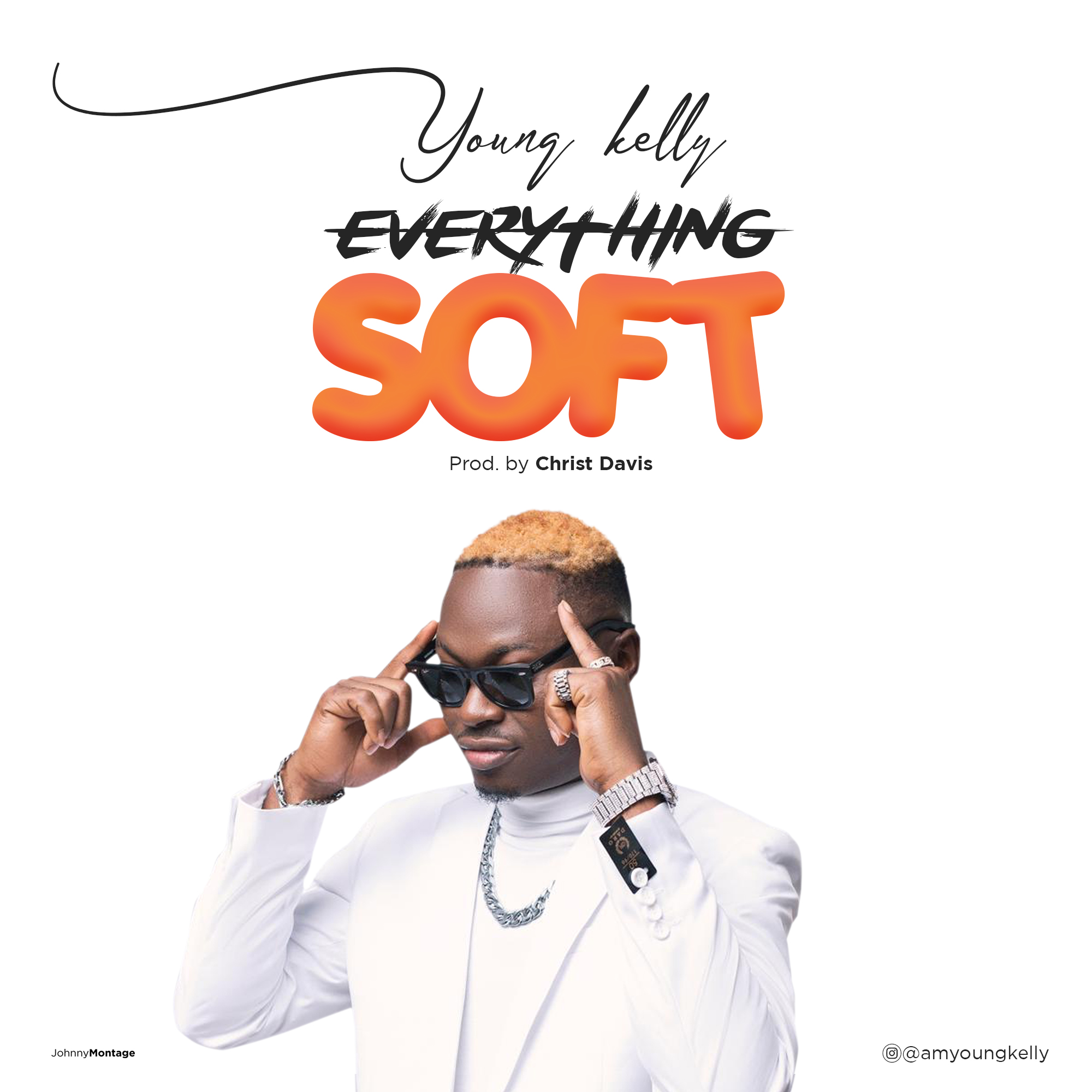 Young Kelly – Everything Soft