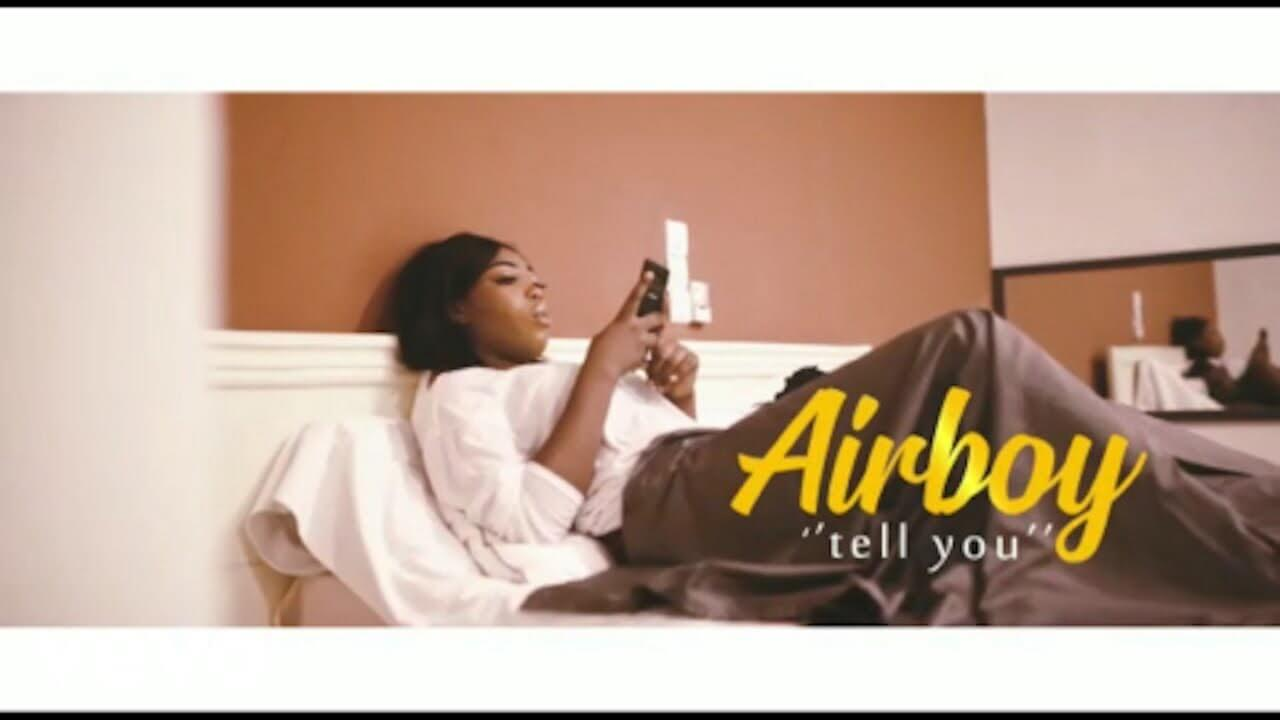 VIDEO: Airboy - Tell You