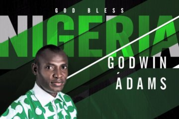 Godwin Adams - God bless Nigeria