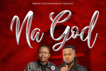 Chinedu ft. Flavour  – Na God ( Prod. Selebobo )