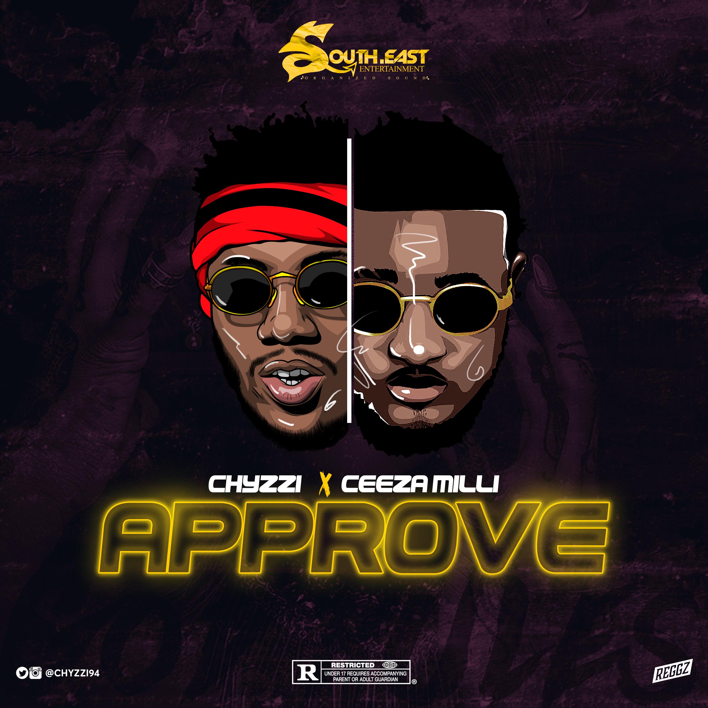 VIDEO: Chyzzi x Ceeza Milli – Approve