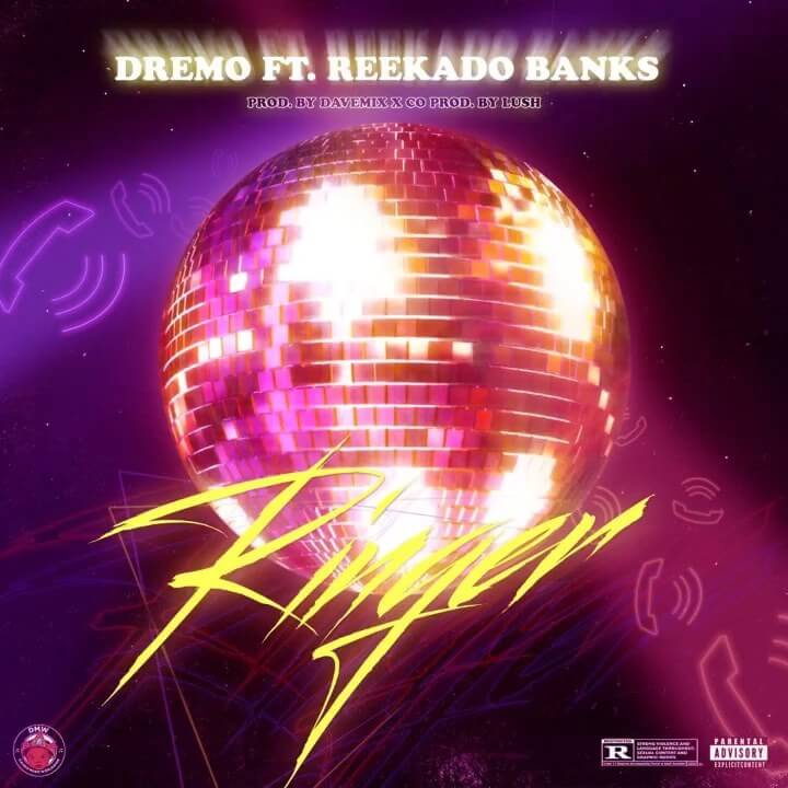 Dremo - Ringer ft. Reekado Banks