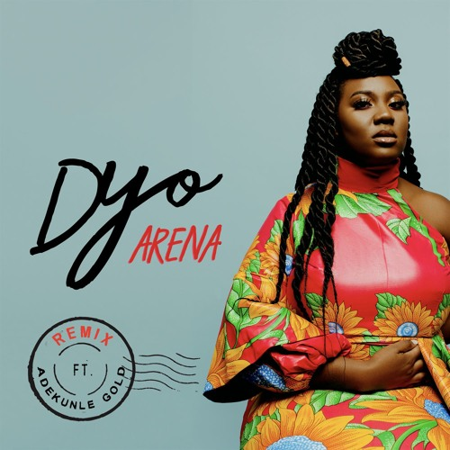 VIDEO: Dyo ft. Adekunle Gold - Arena (Remix)