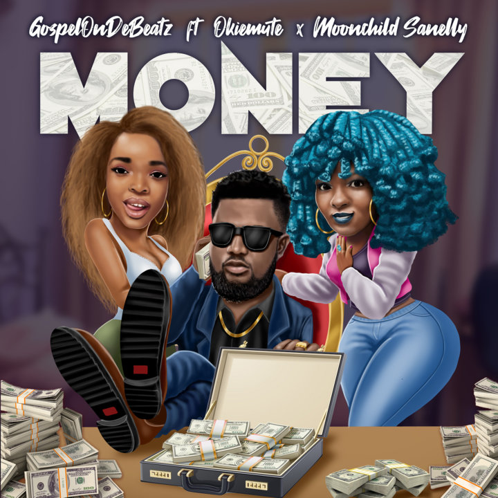 VIDEO: GospelOnDeBeatz - Money ft. Okiemute & Moonchild Sanelly