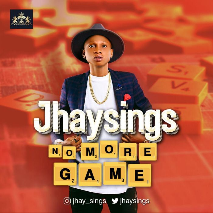 Jhaysings – No More Games (Dir. Avalon Okpe)