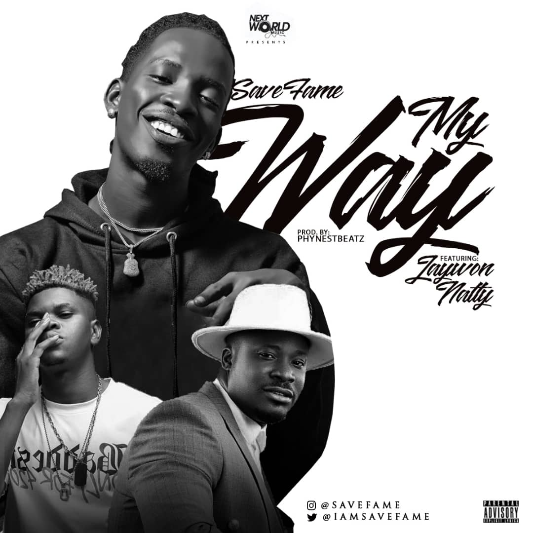 Save Fame - My Way ft. Jaywon & Natty