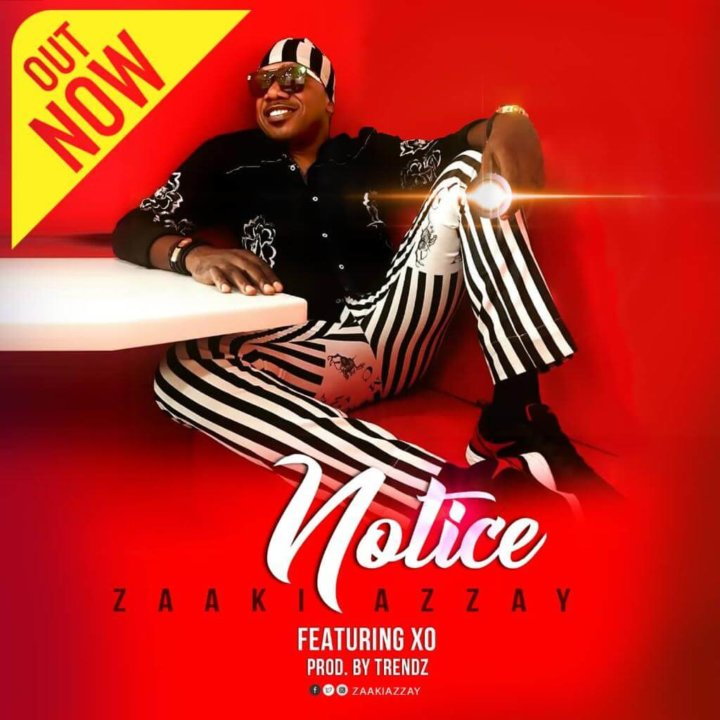 Zaaki Azzay - Notice ft. XO