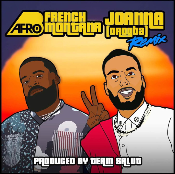 Afro B - Joanna (Remix) ft. French Montana