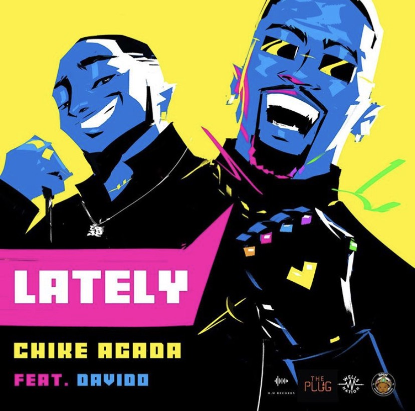 Chike Agada ft. Davido - Lately