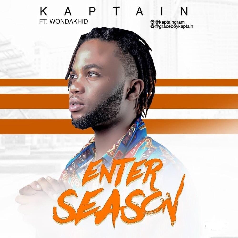 Kaptain ft. Wondakhid – Enter Season