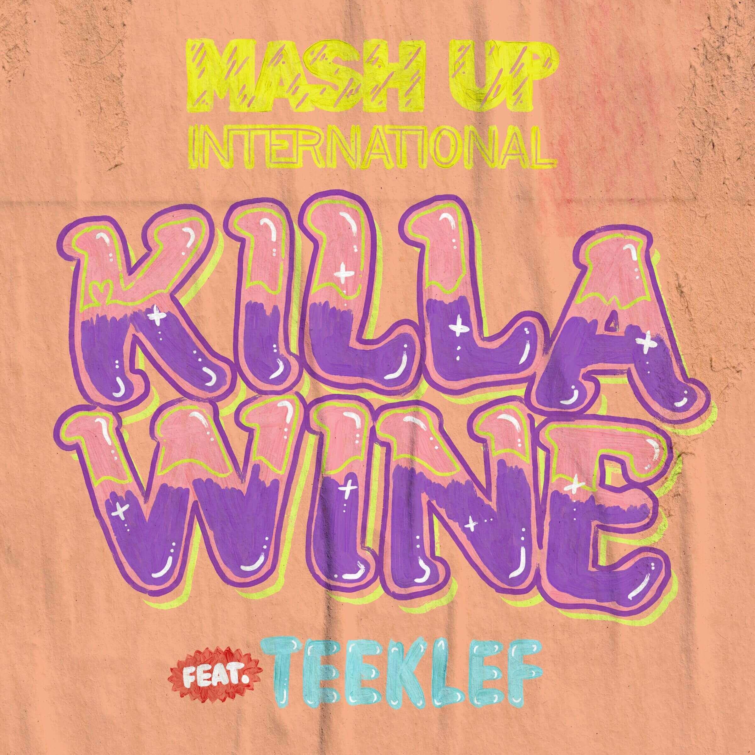VIDEO: Mash Up International ft. Teeklef - Killa Wine
