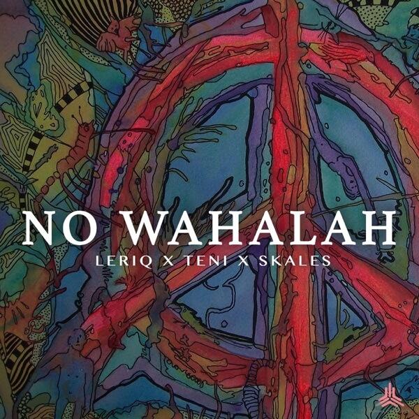LeriQ - Wahalah ft. Teni & Skales