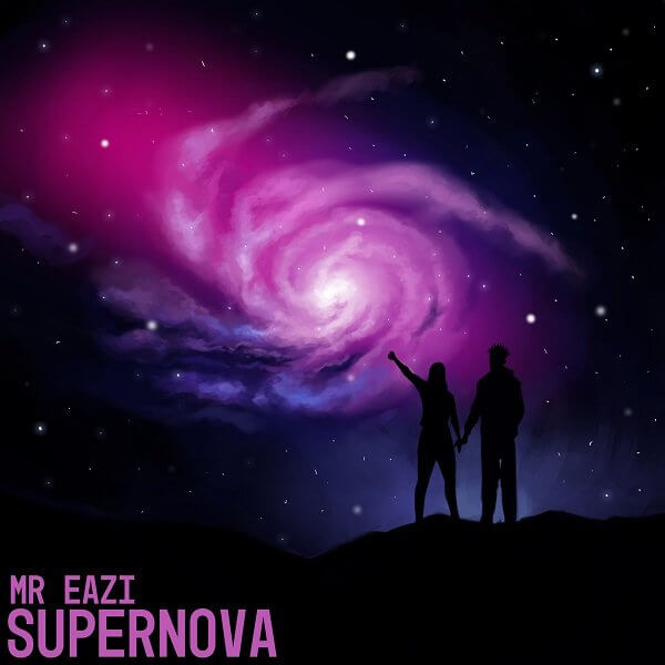 Mr Eazi - Supernova (Prod. E-Kelly)
