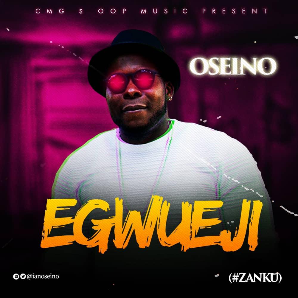 Oseino – Egwueji