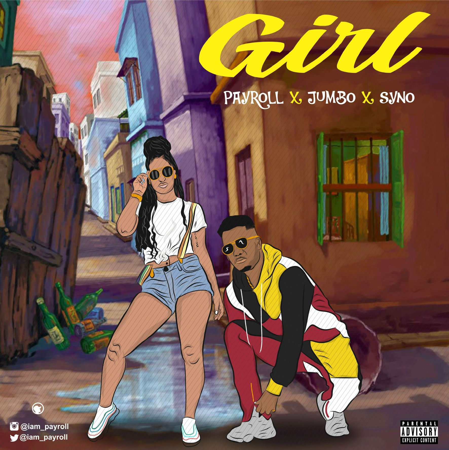 Payroll – Girl ft. Jumbo x Syno
