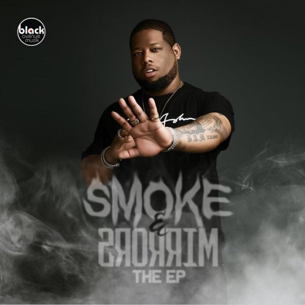 D-Black - Smoke & Mirrors (EP)
