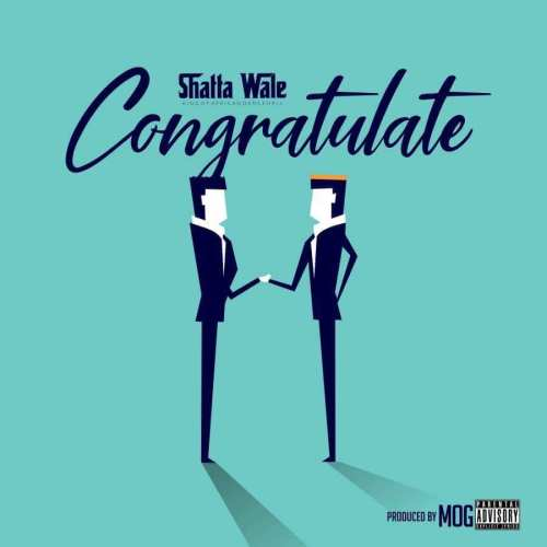 Shatta Wale – Congratulate