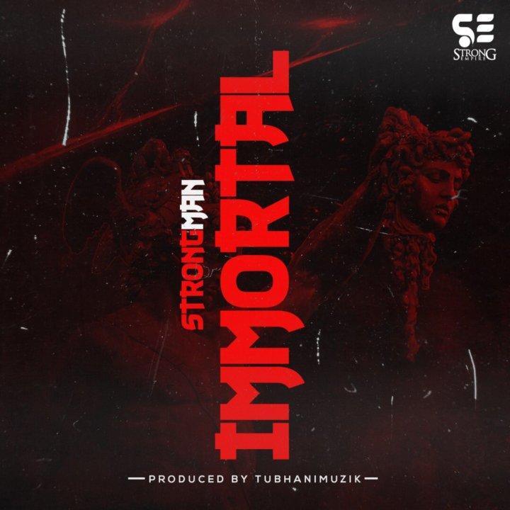 Strongman - Immortal (Medikal Diss)