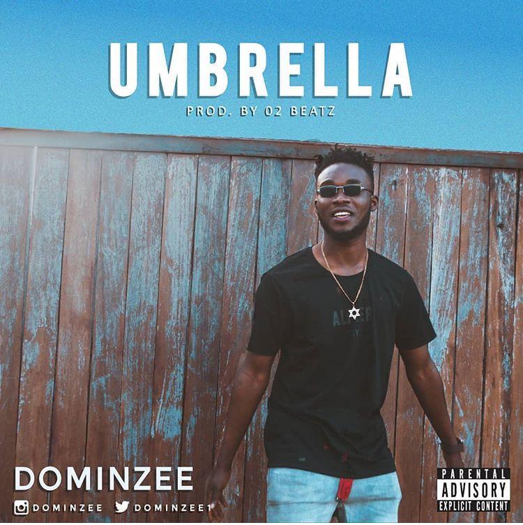 Dominzee – Umbrella (Prod. by Teepaino)