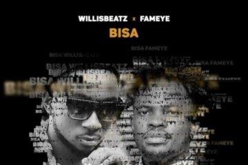 Willisbeatz x Fameye – Bisa