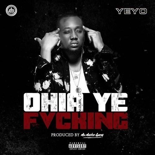Yeyo – Ohia Ye Fvcking