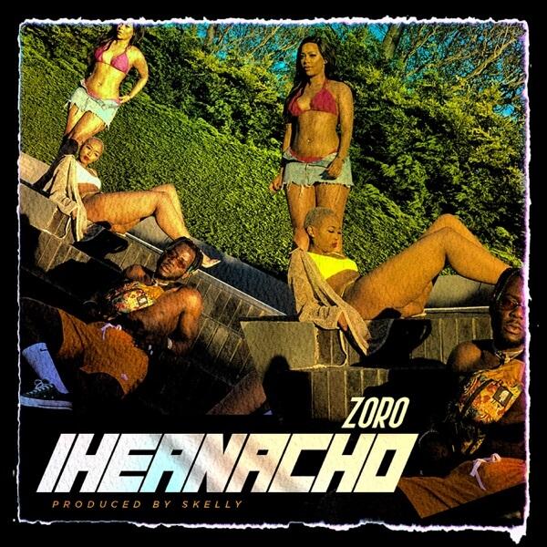 Zoro - Iheanacho (Prod. Skelly)