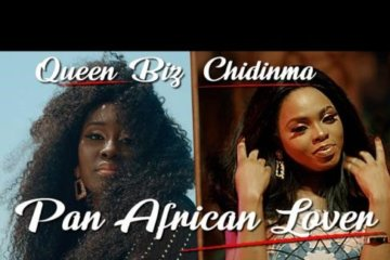 VIDEO: Queen Biz ft. Chidinma - Pan African Lover